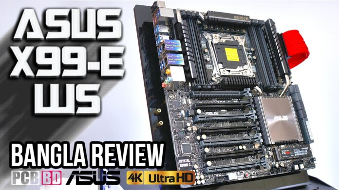 asus x99-e ws motherboard bangla review